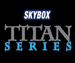 "SKYBOX ""TITAN"" Series"