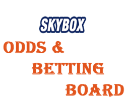"""SKYBOX """"ODDS & BETTING BOARDS"""""""